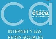 Cuaderno de Ética: Internet y las redes sociales